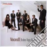 Brahms Johannes - Voces8 cd musicale di Johannes Brahms
