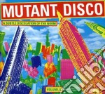 Mutant disco vol.1 cd musicale di Artisti Vari