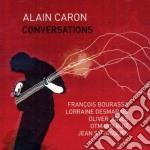 Alain Caron - Conversations cd musicale di ALAIN CARON