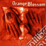 Orange Blossom - Orange Blossom cd musicale di Blossom Orange