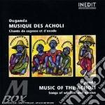 Watmon Amone Ensembl - Uganda - Music Of The Acholi / Songs Of cd musicale di Watmon amone ensembl