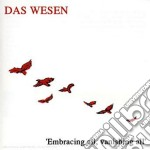 EMBRACING ALL, VANISHING ALL'             cd musicale di Wesen Das