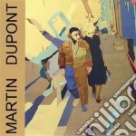 Martin Dupont - Just Because cd musicale di Dupont Martin