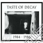1984-1986 cd musicale di TASTE OF DECAY