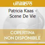 Scene de vie cd musicale di Patricia Kaas
