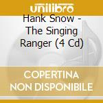 THE SINGING RANGER cd musicale di HANK SNOW