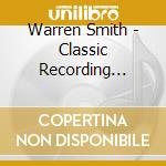 CLASSIC RECORDING 1956-59 cd musicale di WARREN SMITH