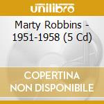 1951-1958 cd musicale di MARTY ROBBINS
