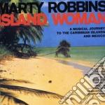 ISLAND WOMAN cd musicale di MARTY ROBBINS