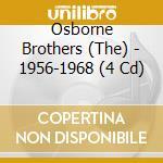 1956-1968 cd musicale di THE OSBORNE BROTHERS