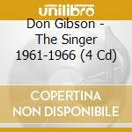 THE SINGER 1961-1966 cd musicale di GIBSON DON