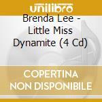 LITTLE MISS DYNAMITE cd musicale di BRENDA LEE (4 CD)