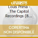 THE CAPITOL RECORDINGS cd musicale di LOUIS PRIMA (8 CD)
