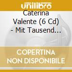 MIT TAUSEND TRAUMEN cd musicale di CATERINA VALENTE (6