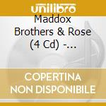 MADDOX BROTHERS cd musicale di MADDOX BROTHERS