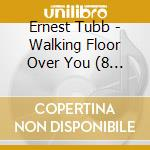 WALKING FLOOR OVER YOU cd musicale di TUBB ERNEST