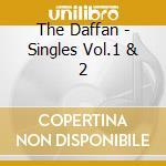 SINGLES VOL.1 & 2 cd musicale di DAFFAN