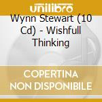WISHFULL THINKING cd musicale di WYNN STEWART