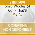 THAT'S MY PA cd musicale di WOOLEY SHEB