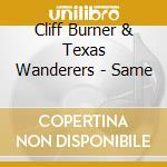 CLIFF BURNER cd musicale di BURNER CLIFF