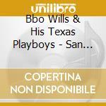 SAN ANTONIO ROSE (12 CD) cd musicale di BBO WILLS & HIS TEXA