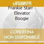 ELEVATOR BOOGIE cd musicale di FRANKIE STARR