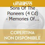 SONS OF THE PIONEERS (BOXSET) cd musicale di ARTISTI VARI