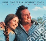 IT'S ALL IN THE FAMILY cd musicale di JUNE CARTER & JOHNNY