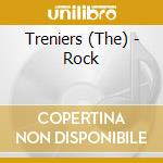 The Treniers - Rock cd musicale di Treniers The