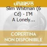 I'M A LONELY WANDERER cd musicale di WHITMAN SLIM