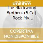 ROCK MY SOUL cd musicale di BLACKWOOD BROTHERS