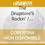 The drugstore's rockin' cd musicale