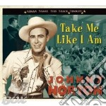 Johnny Horton - Take Me Like I Am cd musicale di HORTON JOHNNY