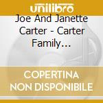 CARTER FAMILY FAVOURITES cd musicale di CARTER JOE AND JANET