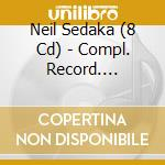 COMPL. RECORDS 1956-66 cd musicale di SEDAKA NEIL