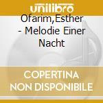 Melodie einer nacht cd musicale di Ofarim Esther