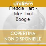 Freddie Hart - Juke Joint Boogie cd musicale di HART FREDDIE