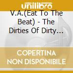 THE DIRTIES OF THEM DIRTY BLUE cd musicale di ARTISTI VARI
