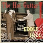 Eddie Hill - The Hot Guitar cd musicale di HILL EDDIE