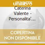 Personalita' (1959-1966) cd musicale di CATERINA VALENTE