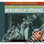 V.A. Hillbilly Music - Country & Western Hp 1953 cd musicale di AA.VV.