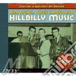 V.A. Hillbilly Music - Country & Western Hp 1955 cd musicale di AA.VV.