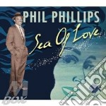 SEA OF LOVE cd musicale di PHILLIPS PHIL