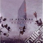 MONOLITH                                  cd musicale di Mourning In