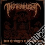 Interment - Into The Crypts Of Blasphemy cd musicale di INTERMENT