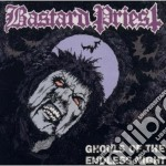 Bastard Priest - Ghouls Of The Endless Night cd musicale di Priest Bastard