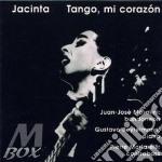 TANGO, MI CORAZON cd musicale di JACINTA