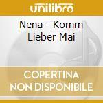 Nena - Komm Lieber Mai cd musicale di Nena