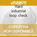 Hard industrial loop check cd musicale di Eact Sona
