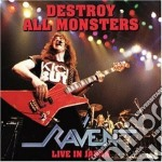 Raven - Destroy cd musicale di Raven